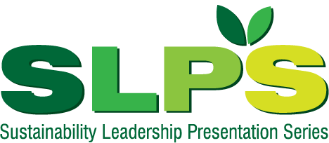 SLPS (Sustainability Leadership Presentation Series)