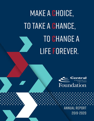 Foundation Annual Report Cover 2019-2020 Make a Choice to take a Chance to Change a life Forever